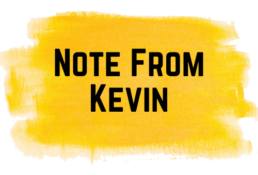 Note From Kevin